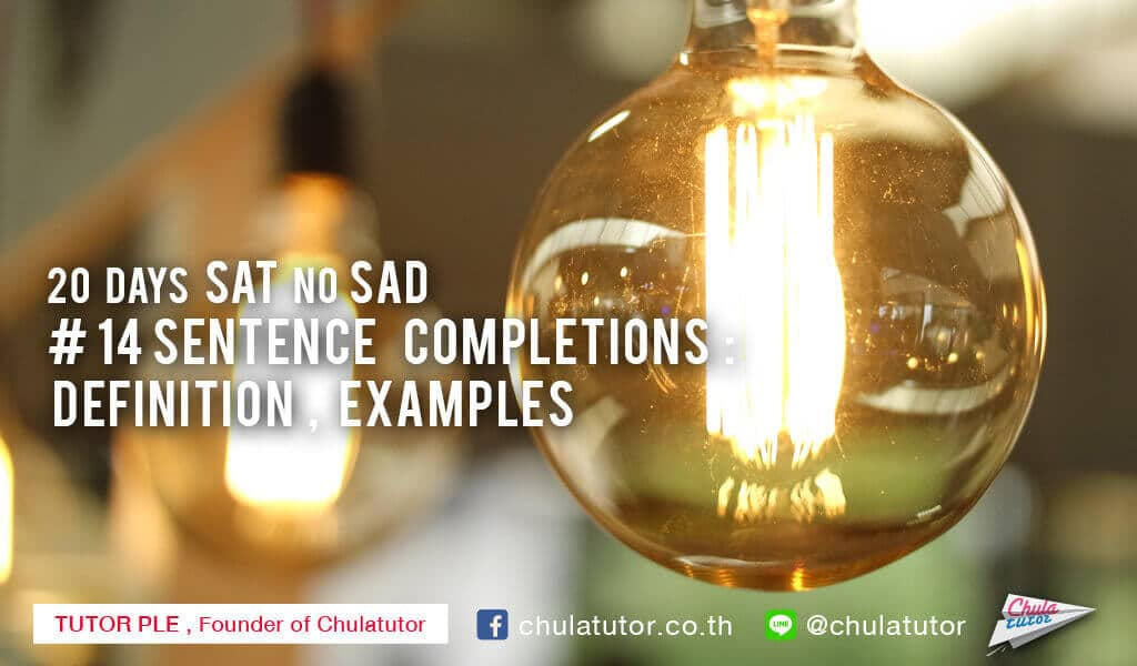 Sentence Completions: Definition, Examples