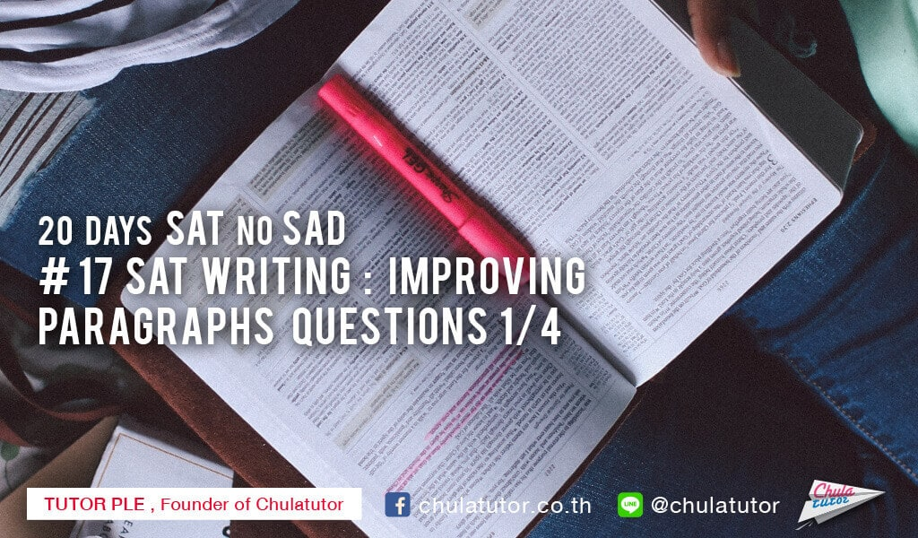 SAT Writing : Improving Paragraphs Questions 1/4
