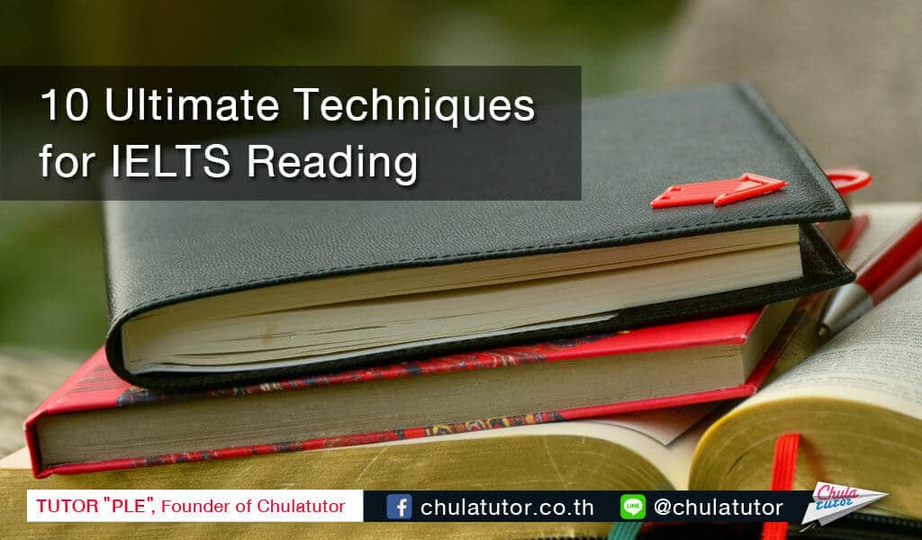 10 ultimate tachniques for ielts reading
