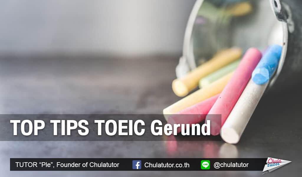TOP TIPS TOEIC Gerund