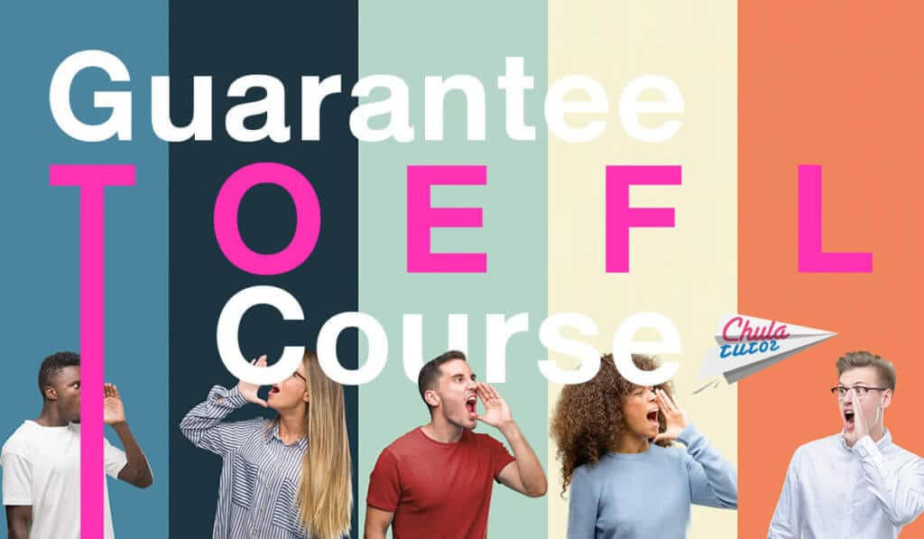 Guarantee TOEFL Course