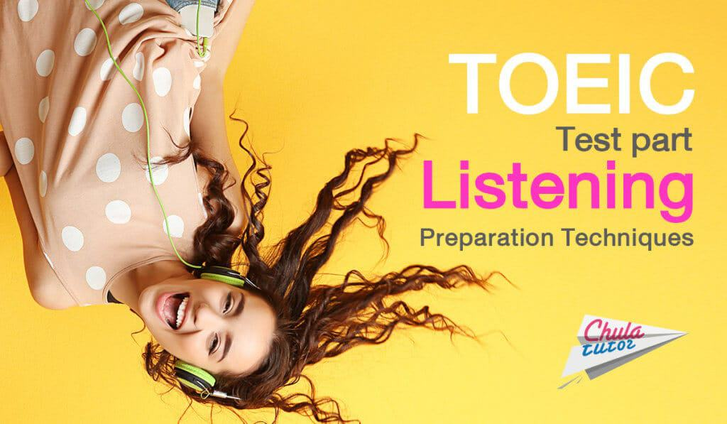TOEIC Test part Listening Preparation Techniques