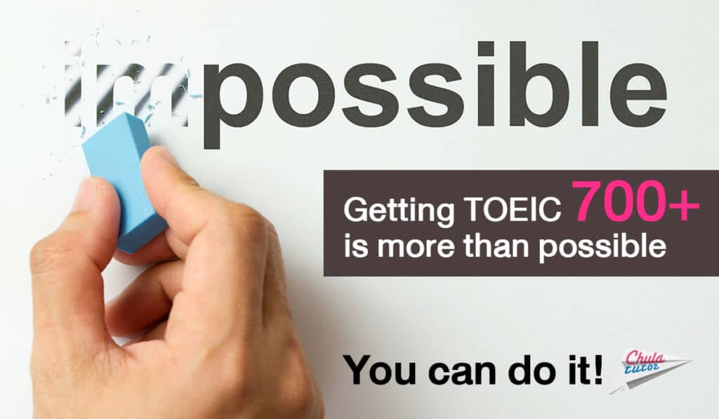 Getting TOEIC 700+ is more than possible - You can do it!